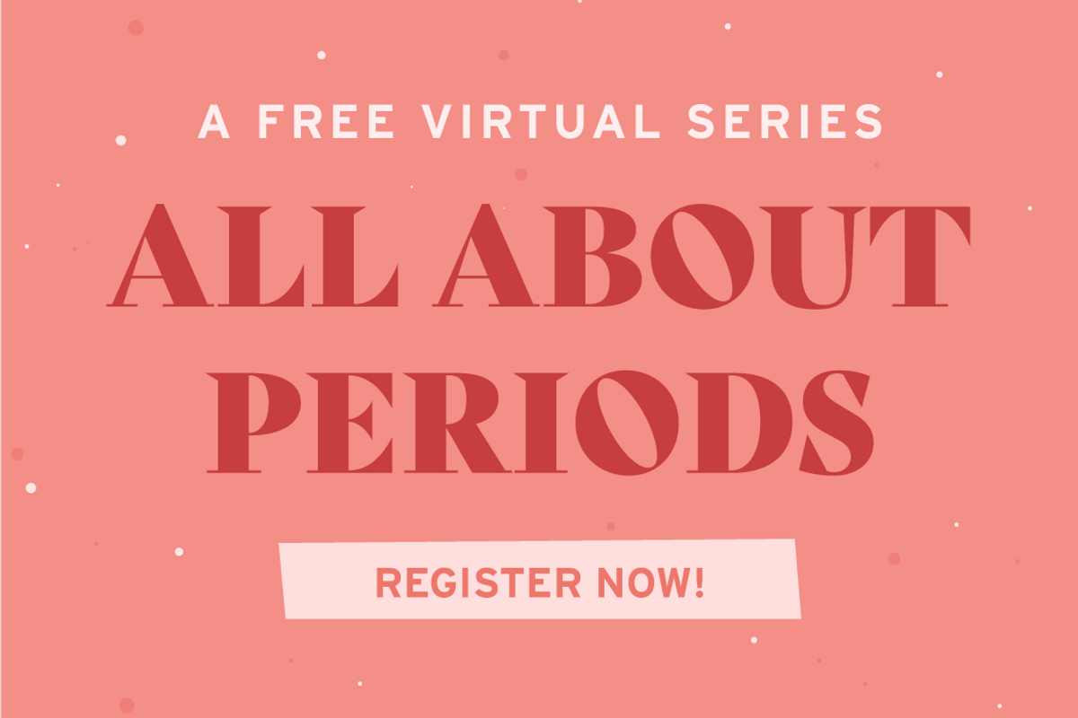 all about periods virtual series