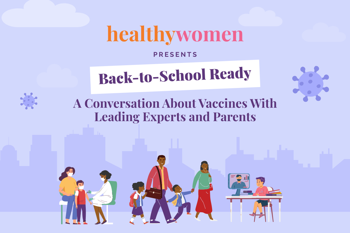 """""""Back-to-School Ready: A Conversation About Vaccines With Leading Experts and Parents"""" Webinar"""