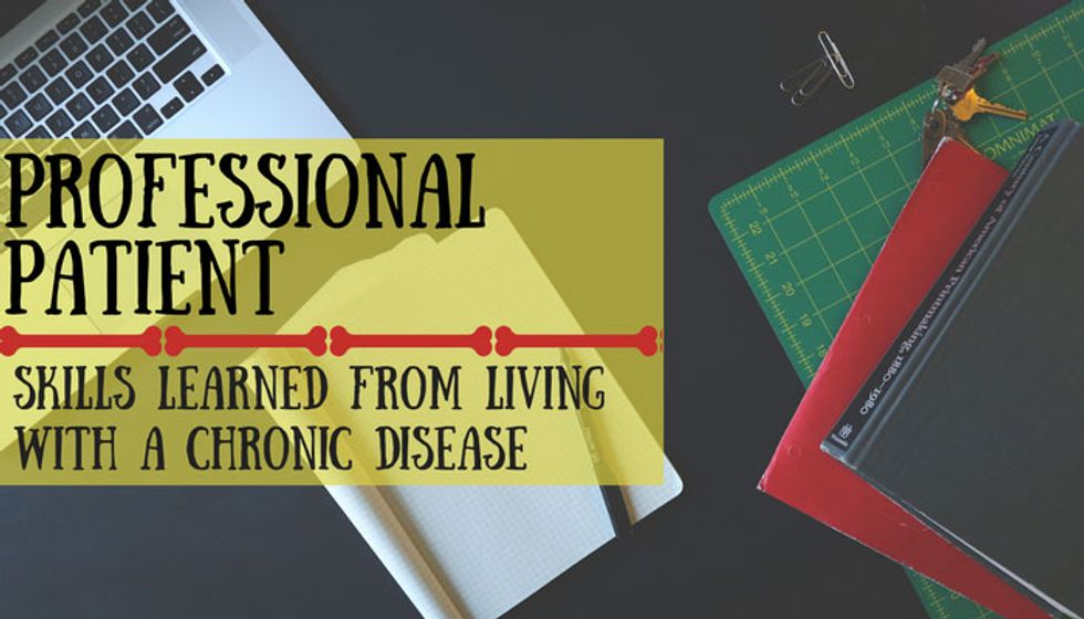 Professional Patient: Skills Learned from Living with a Chronic Disease