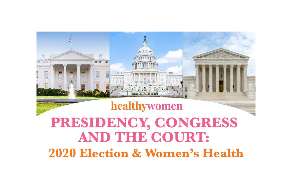 Webinar: The Presidency, Congress and the Supreme Court: 2020 Election and Women's Health