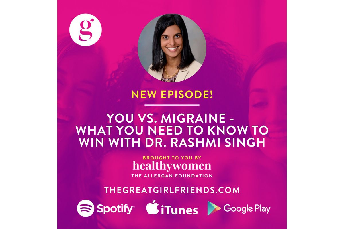 You vs. Migraine – What You Need to Know to Win with Dr. Rashmi Singh