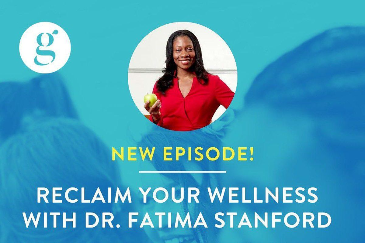 Reclaim Your Wellness with Dr. Fatima Stanford