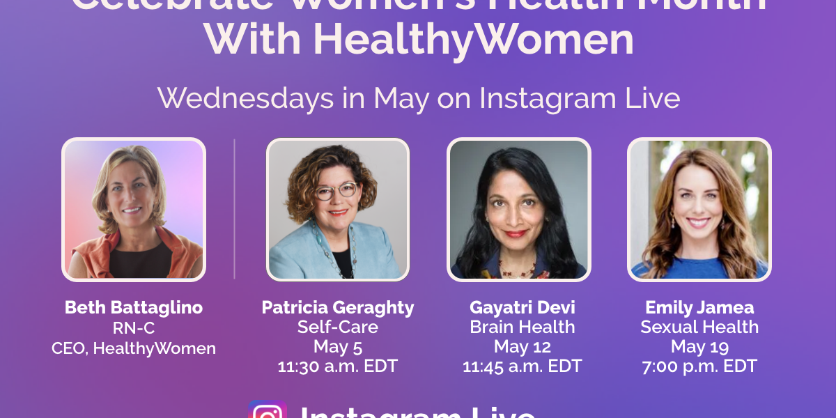 Celebrate Women's Health Month with HealthyWomen