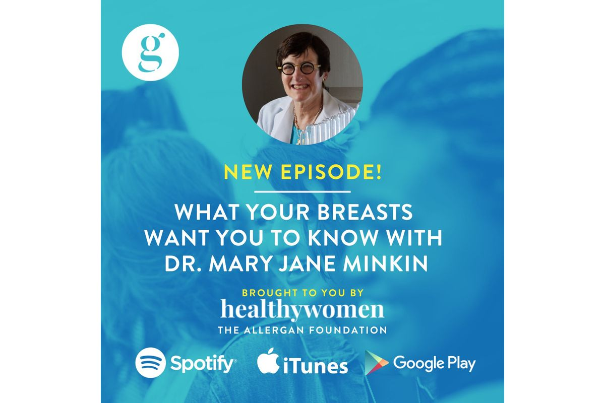 What Your Breasts Want You To Know With Dr. Mary Jane Minkin